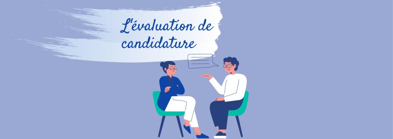 Evaluation de candidature