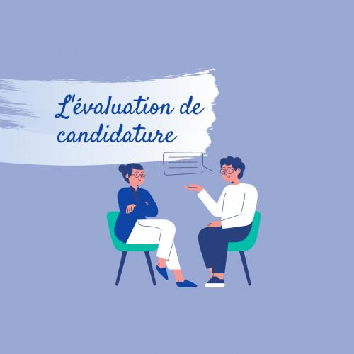 L'évaluation de candidature