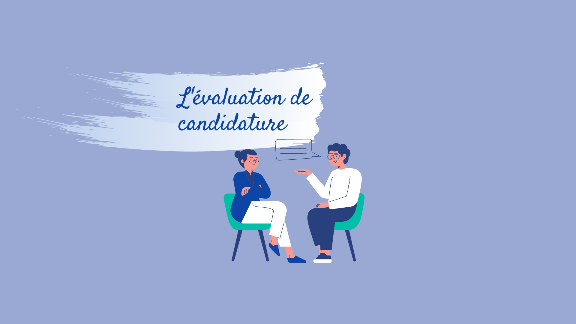 Evaluation de candidature